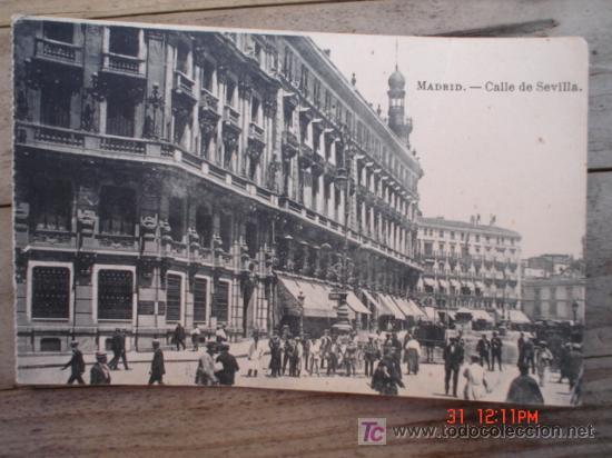 MADRID-CALLE DE SEVILLA (Postales - España - Comunidad de Madrid Antigua (hasta 1939))