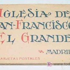 Postales: ANTIGUO CUADERNILLO DE 20 POSTALES DE LA IGLESIA DE SAN FRANCISCO EL GRANDE - MADRID - ED. HAUSER Y . Lote 13996200