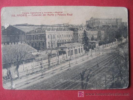 MADRID - ESTACION DEL NORTE Y PALACIO REAL (Postales - España - Comunidad de Madrid Antigua (hasta 1939))