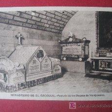 Postales: MONASTERIO DE EL ESCORIAL - PANTEON DE LOS DUQUES DE MONTPENSIER. Lote 7028504