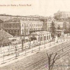 Postales: MADRID.ESTACION DEL NORTE Y PALACIO REAL. Lote 9390428