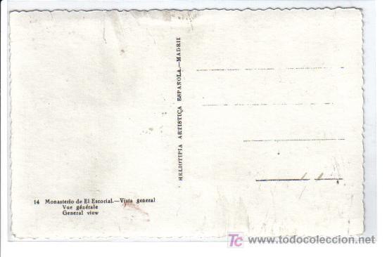 Postales: 14 MONASTERIO DE EL ESCORIAL. - Vista general - - Foto 2 - 26537228