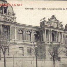 Postales: TARJETA POSTAL DE MADRID.- ESCUELA DE INGENIEROS DE MINAS.. Lote 3969531