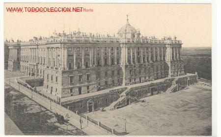 MADRID - 99 PALACIO REAL - PARTE NORTE (Postales - España - Comunidad de Madrid Antigua (hasta 1939))