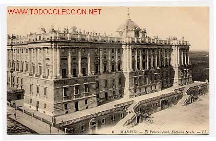 MADRID. EL PALACIO REAL, FACHADA NORTE (Postales - España - Comunidad de Madrid Antigua (hasta 1939))