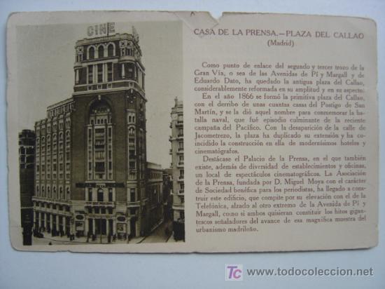 MADRID - CASA DE LA PRENSA. PLAZA DEL CALLAO (Postales - España - Comunidad de Madrid Antigua (hasta 1939))