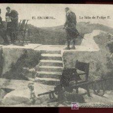 Postales: EL ESCORIAL, LA SILLA DE FELIPE II. Lote 10837912
