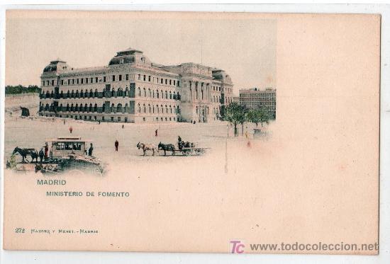 TARJETA POSTAL DE MADRID. MINISTERIO DE FOMENTO. 272 HAUSER Y MENET (Postales - España - Comunidad de Madrid Antigua (hasta 1939))