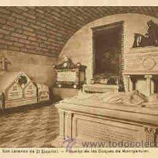 Postales: SAN LORENZO DE EL ESCORIAL - PANTEON DE LOS DUQUES DE MONTPENSIER. Lote 18727964