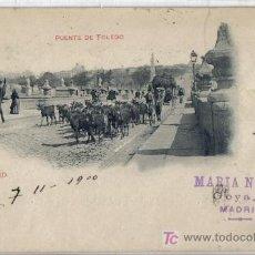 Postales: MAGNIFICA POSTAL MADRID Nº 189 ROMO Y FUSSEL, HAUSER, PUENTE DE TOLEDO ESCRITA 7/11/1900. Lote 27357906