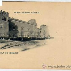 Postales: ALCALÁ DE HENARES. MADRID. ARCHIVO GENERAL CENTRAL. Nº 333 HAUSER Y MENET. SERIE GENERAL. . Lote 24971407