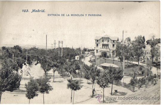 POSTAL MADRID, ENTRADA A LA MONCLOA Y PARISIANA (Postales - España - Comunidad de Madrid Antigua (hasta 1939))