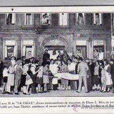 Postales: MADRID. TEATRO ESPAÑOL. ESCENA FINAL II ACTO DE LA CALLE, DRAMA DE ELMER L. RICE. JUAN CHABÁS.. Lote 29407506
