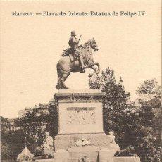 Postales: MADRID - PLAZA DE ORIENTE -ESTATUA DE FELIPE IV - FOTOTIPIA J. ROIG - S/C. Lote 30324729