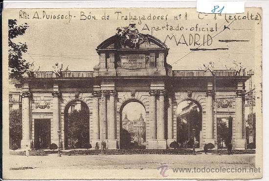 .MADRID TARJETA POSTAL PUERTA DE ALCALA BATALLON DE TRABAJO NUMERO 1 CENSURA MILITAR GUERRA CIVIL (Postales - España - Comunidad de Madrid Antigua (hasta 1939))