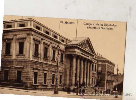 MADRID Nº 83 CONGRESO DE LOS DIPUTADOS ASAMBLEA NACIONAL SIN CIRCULAR (Postales - España - Comunidad de Madrid Antigua (hasta 1939))