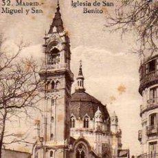 Postales: MADRID Nº 32 IGLESIA DE SAN MIGUEL Y SAN BENITO SIN CIRCULAR LEVES MANCHITAS GRAFOS. MADRID . Lote 30613001