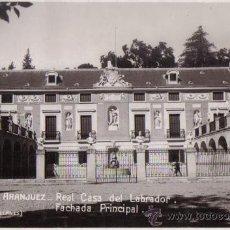 Postales: ARANJUEZ (MADRID) REAL CASA DEL LABRADOR, FACHADA PRINCIPAL, EDICION UNIQUE. Lote 30872948