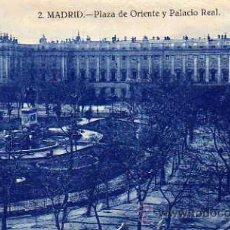 Postales: MADRID Nº 2 PLAZA DE ORIENTE Y PALACIO REAL ESCRITA CIRCULADA SIN SELLO. Lote 30979443