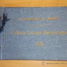 Postales: (FO-18)AYUNTAMIENTO DE MADRID-COLONIA ESCOLAR BARCELONESA AÑO 1924. Lote 31107645