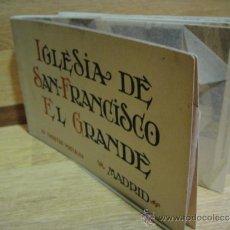 Postales: IGLESIA DE SAN FRANCISCO EL GRANDE - BLOC CON 20 POSTALES FOTOTIPIA HAUSER Y MENET. Lote 32372868