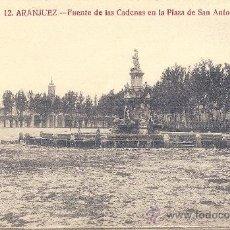 Postales: ARANJUEZ, FUENTE DE LAS CADENAS EN LA PLAZA DE SAN ANTONIO - GRAFOS Nº 12 - SIN CIRCULAR. Lote 32583943