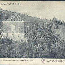 Postales: MADRID.- HOSPITAL MILITAR- PABELLONES DE INFECCIOSOS. Lote 35126764