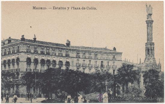 MADRID.- ESTATUA Y PLAZA DE COLÓN. (Postales - España - Comunidad de Madrid Antigua (hasta 1939))