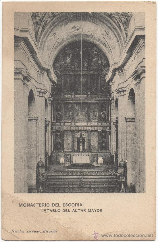 MONASTERIO DEL ESCORIAL.- RETABLO DEL ALTAR MAYOR. (Postales - España - Comunidad de Madrid Antigua (hasta 1939))