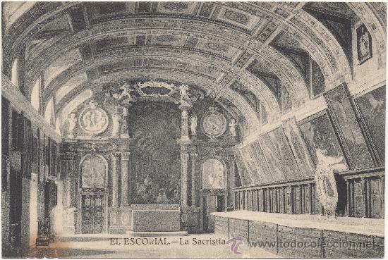 EL ESCORIAL.- LA SACRISTÍA. (Postales - España - Comunidad de Madrid Antigua (hasta 1939))