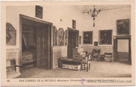 SAN LORENZO DE EL ESCORIAL.- MONASTERIO. HABITACIÓN DE LA INFANTA ISABEL CLARA EUGENIA. (Postales - España - Comunidad de Madrid Antigua (hasta 1939))