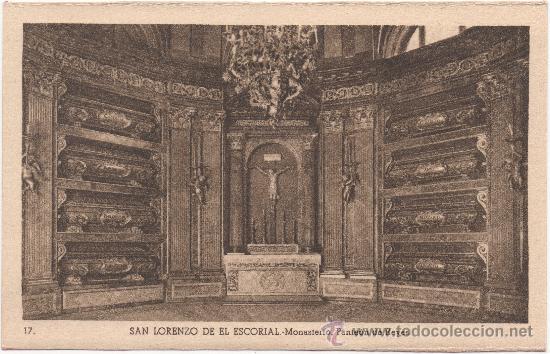 SAN LORENZO DE EL ESCORIAL.- MONASTERIO. PANTEÓN DE REYES. (Postales - España - Comunidad de Madrid Antigua (hasta 1939))