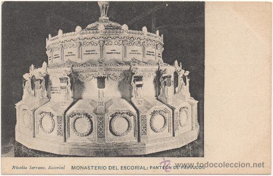 MONASTERIO DEL ESCORIAL.- PANTEÓN DE PÁRVULOS. (Postales - España - Comunidad de Madrid Antigua (hasta 1939))