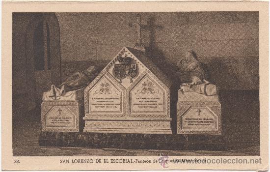 SAN LORENZO DE EL ESCORIAL.- PANTEÓN DE LOS DUQUES DE MONTPENSIER. (Postales - España - Comunidad de Madrid Antigua (hasta 1939))