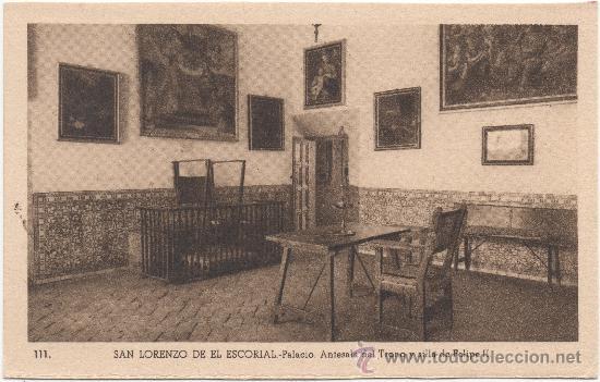 SAN LORENZO DE EL ESCORIAL.- PALACIO. ANTESALA DEL TRONO Y SILLA DE FELIPE II. (Postales - España - Comunidad de Madrid Antigua (hasta 1939))