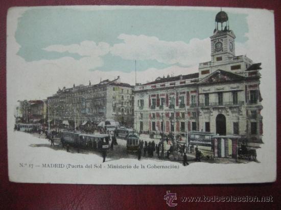 MADRID - PUERTA DEL SOL. MINISTERIO DE GOBERNACION (Postales - España - Comunidad de Madrid Antigua (hasta 1939))