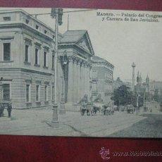 Postales: MADRID - PALACIO DEL CONGRESO Y CARRERA DE SAN JERONIMO. Lote 36006137