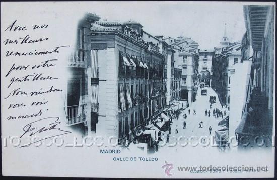 POSTAL MADRID CALLE DE TOLEDO . ROMO Y FUSSEL 19 CA AÑO 1900 . (Postales - España - Comunidad de Madrid Antigua (hasta 1939))