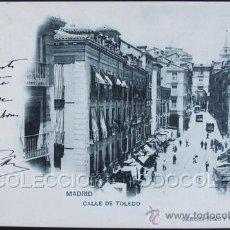 Postales: POSTAL MADRID CALLE DE TOLEDO . ROMO Y FUSSEL 19 CA AÑO 1900 .. Lote 36872807