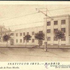 Postales: MADRID.- INSTITUTO IBYS- FACHADA CALLE BRAVO MURILLO. Lote 37915685