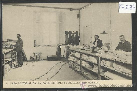 CASA EDITORIAL BAILLY - BALLIERE - 8 - SALA DE EMBALAJES PARA CORREOS - (17.237) (Postales - España - Comunidad de Madrid Antigua (hasta 1939))