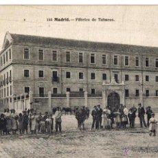 Postales: MADRID, FABRICA DE TABACOS.. Lote 40186409
