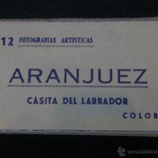 Postales: LISTA ACORDEÓN 12 POSTALES COLOREADAS ARANJUEZ CASITA DEL LABRADOR FOTOGRAFÍAS ARTISTICAS. Lote 40982245