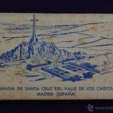 Postales: ALBUM 10 POSTALES. ABADIA DE SANTA CRUZ DEL VALLE DE LOS CAIDOS. MADRID. ED SERRANO.. Lote 42057214