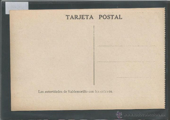 Postales: VALDEMORILLO - LAS AUTORIDADES CON LOS COLONOS - COLONIAS ESCOLARES - (3500) - Foto 2 - 43426726