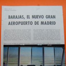 Postales: MADRID 1965 BARAJAS EL NUEVO AEROPUERTO - MAGNIFICO REPORTAJE,ESTUPENDAS FOTOS-16 PAG.. Lote 45316698