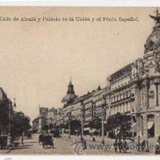 Postales: TARJETA POSTAL MADRID. CALLE DE ALCALA Y PALACIO DE LA UNION Y EL FENIX ESPAÑOL. FOT. LACOSTE, AÑOS . Lote 49341399