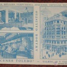 Postales: POSTAL DE PUBLICIDAD DE ALMACENES TOLEDO, CALLE TOLEDO 43 Y COLEGIATA 17, AMADOR GALISTEO, BISUTERIA. Lote 51973550