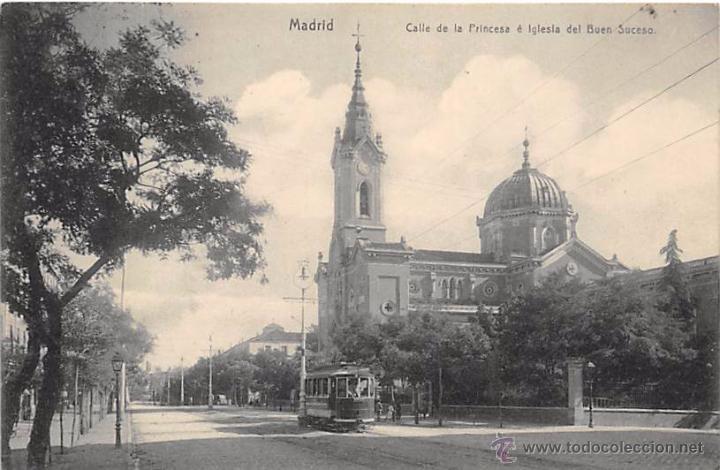MADRID.- CALLE DE LA PRINCESA E IGLESIA DEL BUEN SUCESO. (Postales - España - Comunidad de Madrid Antigua (hasta 1939))