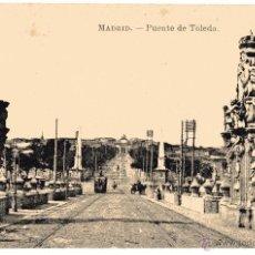Postales: MADRID. PUENTE DE TOLEDO. FOTOTIPIA J. ROIG. SIN ESCRIBIR. Lote 54514864